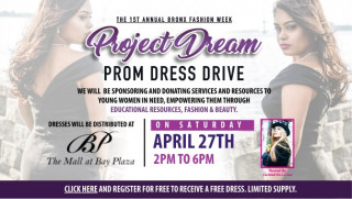 Bronx Fashion Week Launches the First Annual 'Project Dream' Prom Dress Drive